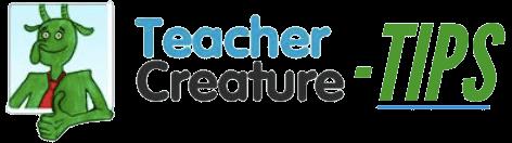 Teacher Creature Tips